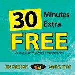 Upto 30 Mins EXTRA FREE